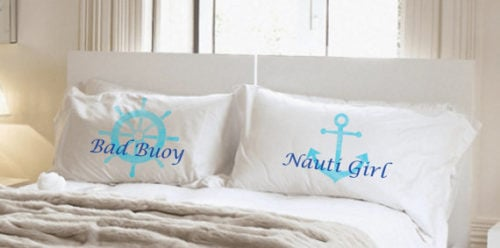 These Nauti Couples pillowcases make awesome wedding gifts for you and your bride ONLY IF you are sailors. So use your wedding registry wisely.
